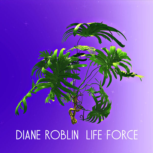 CD cover: Diane Roblin · Life Force