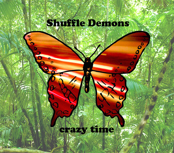 CD cover: Shuffle Demons · Crazy Time